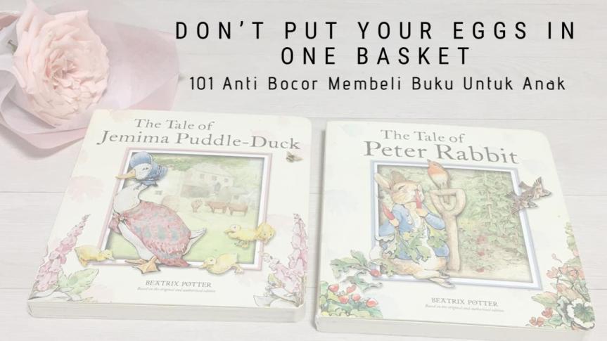101 Memilih Buku Anak Agar Dompet TidakBocor